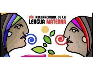 """21 de Febrero ?D?a  Internacional de la Lengua Materna"""""""